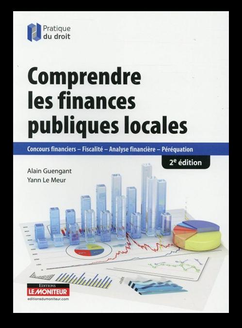 Ouvrage Comprendre les finances publiques locales, écrit par Yann Le Meur et Alain Guengant