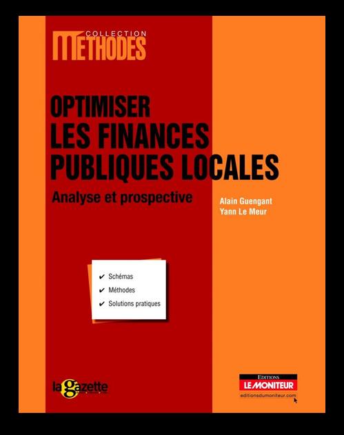 Ouvrage Optimiser les finances publiques locales, écrit par Yann Le Meur et Alain Guengant