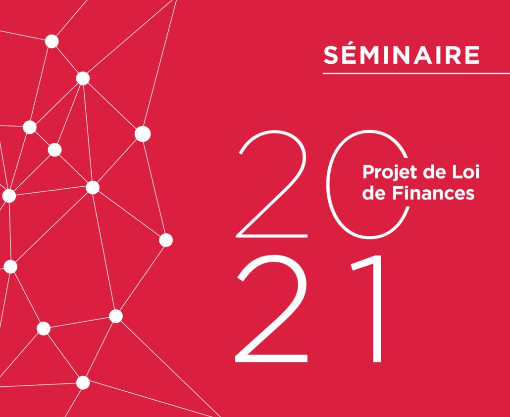 Seminaire Projet Loi Finances 2021 Rcf 1
